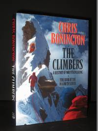 The Climbers. A History of Mountaineering. [SIGNED]