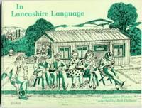 In Lancashire Language : Lancashire Poems