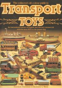 The Collectors All Colour Guide To Transport Toys