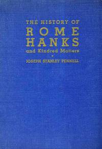 The History of Rome Hanks and Kindred Matters
