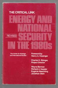 The Critical Link  Energy and National Security in the 1980s