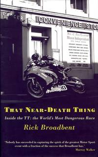 image of That Near Death Thing: Inside the TT- The World's Most Dangerous Race