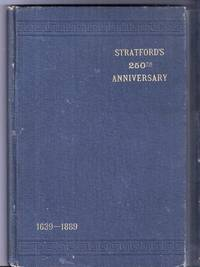 image of TWO HUNDRED AND FIFTIETH ANNIVERSARY OF THE SETTLEMENT OF THE TOWN OF STRATFORD. October 3d, 1889