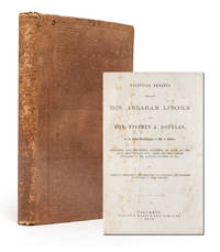 Political Debates between Hon. Abraham Lincoln and Hon. Stephen A. Douglas in the Celebrated...