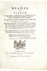 Diario da viagem que em visita, e correição das povoações da Capitania de S. Joze do Rio Negro fez … no anno de 1774 e 1775 ….