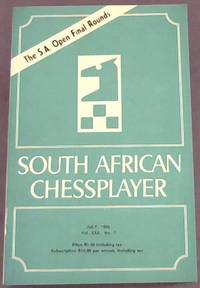 South African Chess Player - July 1982 - Vol XXX, No. 7 by  L R (Ed) Reitstein - Paperback - 1982 - from Chapter 1 Books and Biblio.com