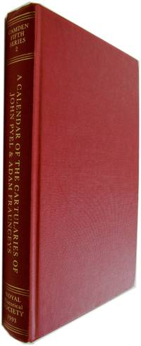 A Calenar of the Cartularies of John Pyel and Adam Fraunceys