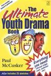 The Ultimate Youth Drama Book Paul McClusker