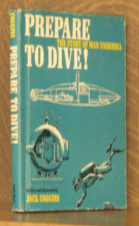 Prepare to Dive: The Story of Man Undersea