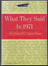 What They Said in 1971.  The Yearbook of Spoken Opinion