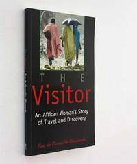 The Visitor: An African Woman's Story of Travel and Discovery