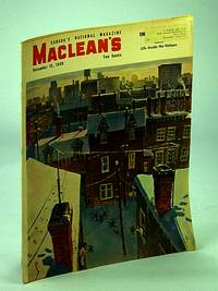 Maclean's - Canada's National Magazine, 15 December (Dec.), 1949 - Antoine Rivard / How Books are Banned / Painless Parker, The Outlaw Dentist