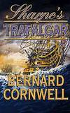 SHARPE'S TRAFALGAR: Richard Sharpe and the Battle of Trafalgar, October 21, 1805 by  Bernard Cornwell - First Edition - 2000 - from Harry E Bagley Books Ltd and Biblio.com