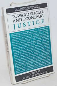 Toward Social and Economic Justice: A Conference on Search of Strategies for Social Change.  March 23-25, 1984