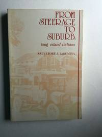 From Steerage to Suburb Long Island Italians