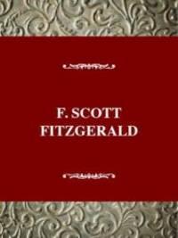 F. Scott Fitzgerald by Kenneth E Eble - 1977-09-04
