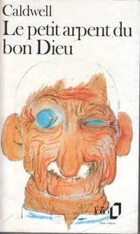 Le petit Arpent du bon Dieu by Caldwell Erskine - 1981