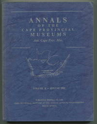 Annals of the Cape Provincial Museums Volume II, Proceedingsof a Symposium on the Causes and Problems of Animal Distribution
