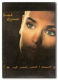 I Do Not Want What I Haven't Got by O'Connor, Sinead - 1991