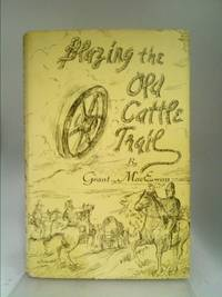 image of Blazing the Old Cattle Trail