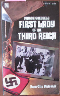 Magda Goebbels First Lady of the Third Reich: A Biography