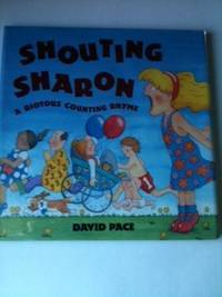 Shouting Sharon A Riotous Counting Rhyme