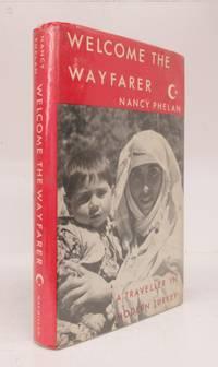 image of Welcome The Wayfarer: A Traveller in Modern Turkey