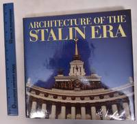 image of Architecture of the Stalin Era