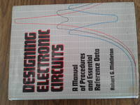 Designing Electronic Circuits by robert g middleton - first - 1985 - from Need new Teeth and Biblio.co.uk