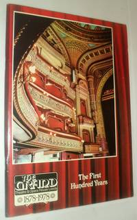 The Grand Theatre & Opera House Leeds -1878-1978 - The First Hundred Years