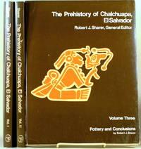 THE PREHISTORY OF CHALCHUAPA, EL SALVADOR Three Volumes Complete