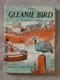 The Gleanie Bird by  Kathleen Thomas - First Edition - 1956 - from Mind Electric Books and Biblio.com