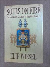 Souls on Fire: Portraits and Legends of Hasidic Masters
