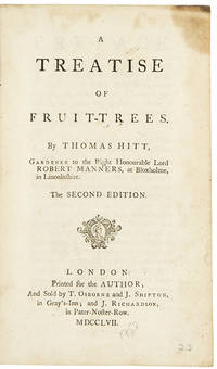 A Treatise on Fruit-Trees ... Second Edition
