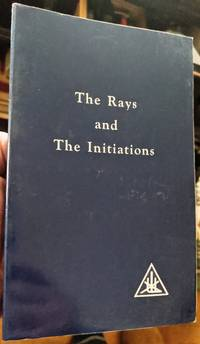 The Rays and The Initiations