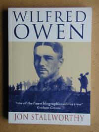 Wilfred Owen: A Biography.
