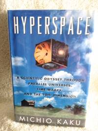 image of Hyperspace: A Scientific Odyssey through Parallel Universes, Time Warps, and the 10th Dimension
