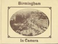 Birmingham in Camera by Ronald Moore - 1st  Edition - 1987 - from Dereks Transport Books and Biblio.co.uk