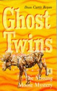GHOST TWINS: The Missing Moose Mystery
