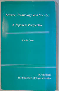 Science, Technology, and Society : A Japanese Perspective