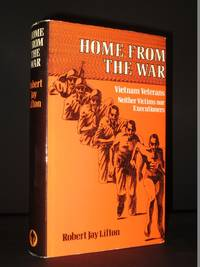 Home From The War: Vietnam Veterans Neither Victims nor Executioners