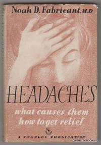 HEADACHES: What Causes Them - How to Get Relief