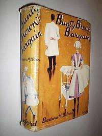 Bunty Brown's Bargain by Wilcox Barbara M - First Edition - 1941 - from Flashbackbooks (SKU: biblio1635 F18878)