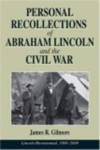 image of Personal Recollections of Abraham Lincoln and the Civil War