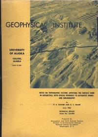 image of NOTES ON TOPOGRAPHIC FACTORS affecting the surface wind in Antarctica, with special reference to KATABATIC WINDS: and Bibliography. UAG-R189