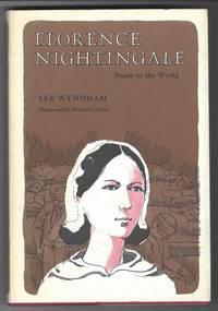 FLORENCE NIGHTINGALE Nurse to the World