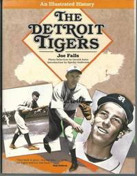 The Detroit Tigers: An Illustrated History