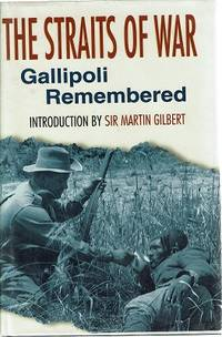 The Straits of War, Gallipoli Remembered