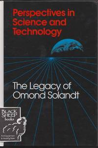 Perspectives in Science and Technology: The Legacy of Omand Solandt