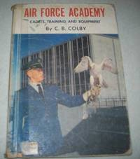 Air Force Academy: Cadets, Training and Equipment
